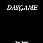 Daygame by Tom Torero