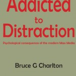 Addicted to Distraction, Revealing Mass Media Manipulation