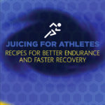 Juicing For Athletes by Mike Cernovich